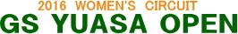 GS YUASA OPEN -WOMEN'S CIRCUIT- 女子テニス国際大会 ITF1万ドル GSユアサオープン大会公式ページ